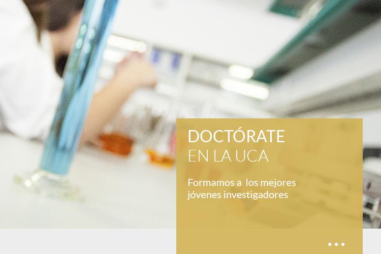 DOCTÓRATE <br><strong> EN LA UCA</strong>