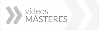 Vídeos Másteres