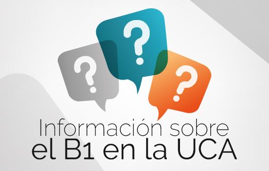 Información sobre el B1 en la UCA
