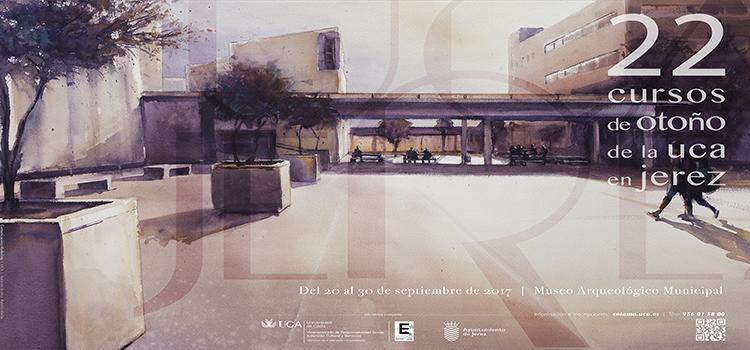 La UCA celebrará los XXII Cursos de Otoño de Jerez del 20 al 30 de septiembre