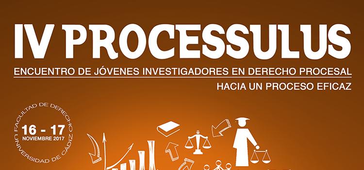 El Campus de Jerez de la UCA acoge el IV Processulus Encuentro de Jóvenes Investigadores en Derecho Procesal