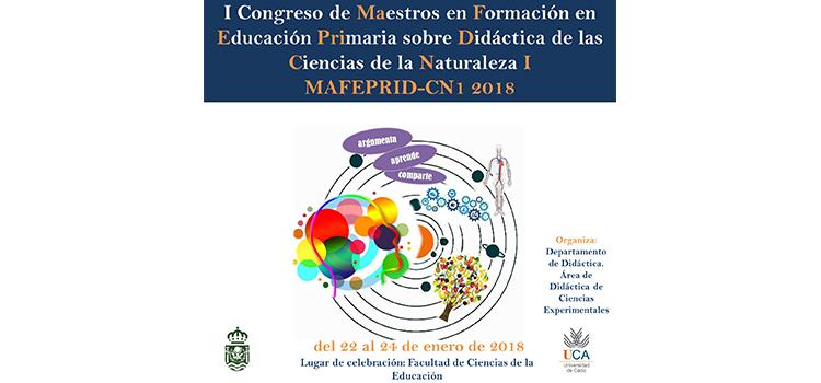 La UCA organiza el I Congreso de 'Maestros en Educación Primaria de Didáctica de las Ciencias de la Naturaleza I'