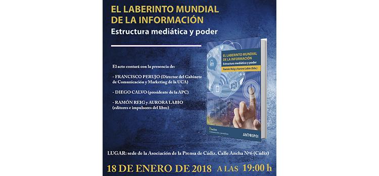 'El laberinto de la información' se presenta esta tarde en la Asociación de la Prensa de Cádiz