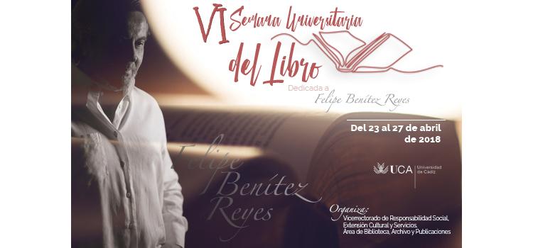 La UCA dedicará la VI Semana Universitaria del Libro a Felipe Benítez Reyes