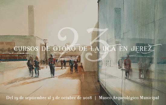 XXIII Cursos de Otoño de la UCA en Jerez