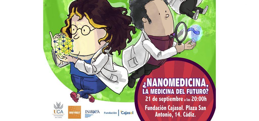 Las 'Rutas por el Nanomundo' se estrenan esta tarde con la temática de la nanomedicina