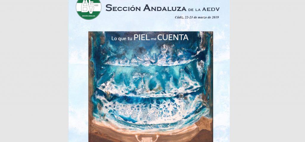 Cádiz acoge la IV Reunión Anual de la Sección Andaluza de Dermatología y Venereología