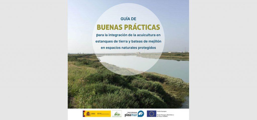 'ACUINTEG' publica la Guía de Buenas Prácticas para la Acuicultura en espacios naturales protegidos