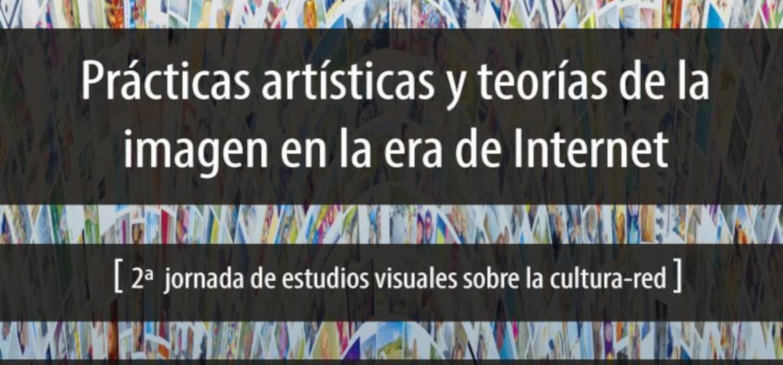 Prácticas artísticas y teorías de la imagen en la era de internet