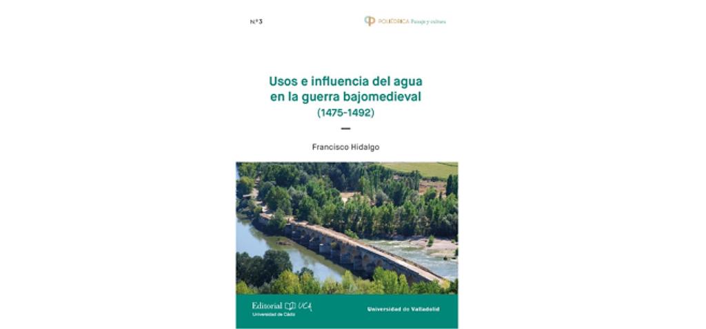 Editorial UCA presenta 'Usos e influencia del agua en la guerra bajomedieval'