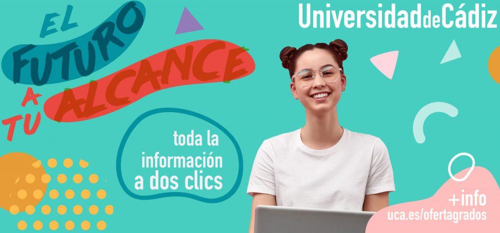 La Universidad de Cádiz lanza la campaña de grados 2020/21 con el lema 'El futuro a tu alcance'