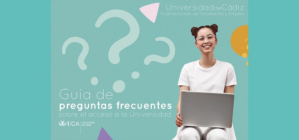 La UCA presenta una guía de Preguntas Frecuentes sobre el Acceso a la Universidad