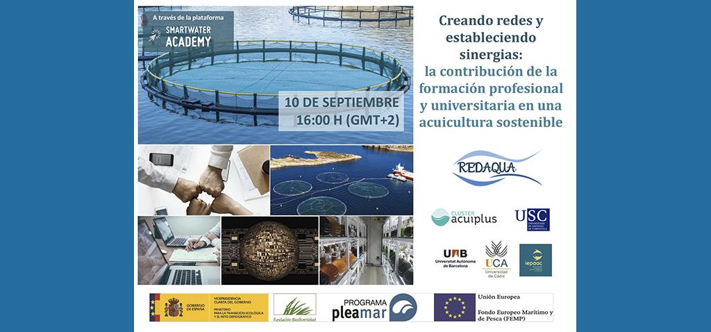 Webinar 'Creando redes y estableciendo sinergias: la contribución de la formación profesional y universitaria en una acuicultura sostenible'