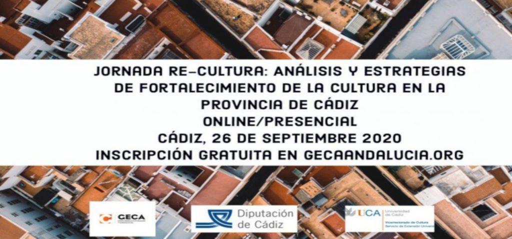 La UCA impulsa 'RE-CULTURA: Análisis y estrategias de fortalecimiento de la Cultura en la Provincia de Cádiz'