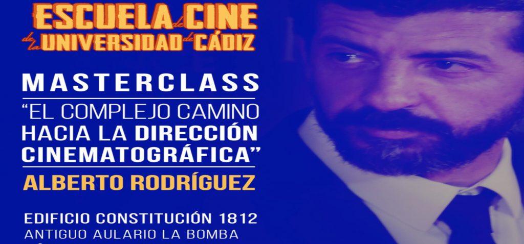El director Alberto Rodríguez imparte hoy una 'Masterclass' en la Escuela de Cine de la UCA