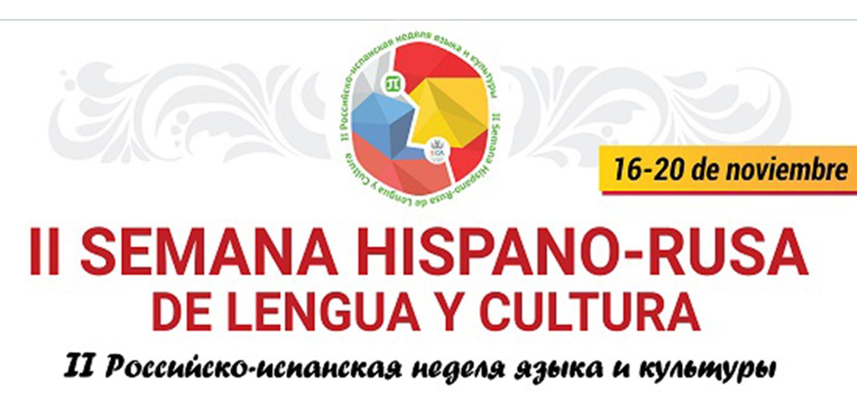 II Semana de Hispano-Rusa de Lengua y Cultura