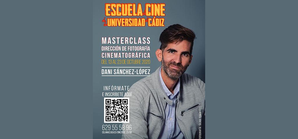 Daniel Sánchez-López impartirá clase magistral de dirección de fotografía de cine
