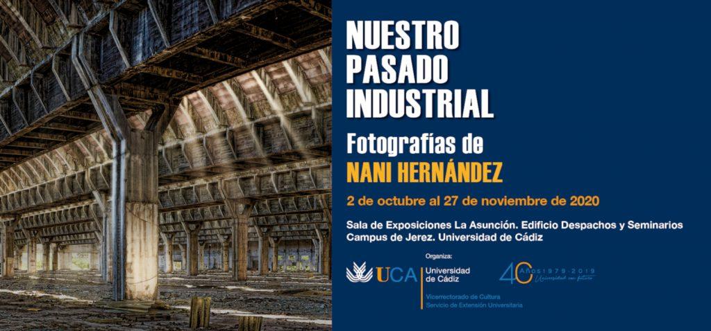 El Campus de Jerez acoge la exposición 'Nuestro pasado industrial' de Nani Hernández