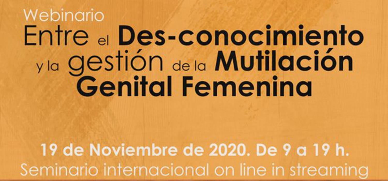 Webinario: Entre el Des-Conocimiento y la Gestión de la Mutilación Genital Femenina