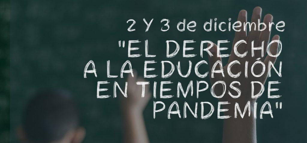 Jornadas online 'El derecho a la educación en tiempos de pandemia'