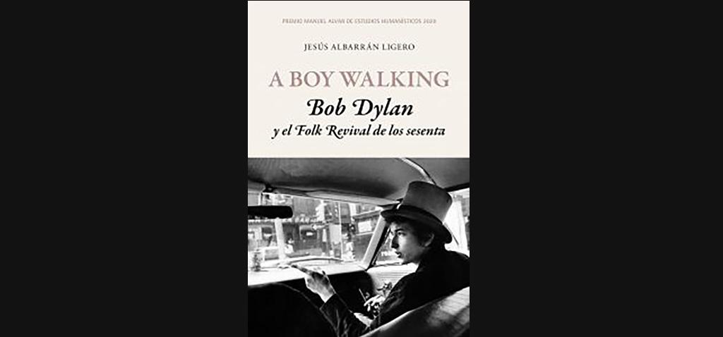 Jesús Albarrán presentará su libro 'A Boy Walking. Bob Dylan y el Folk Revival de los sesenta' en Tutores del Rock
