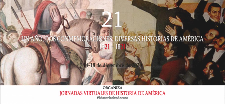 """Congreso """"21. Un año, dos conmemoraciones, diversas Historias de América, 1521-1821"""""""