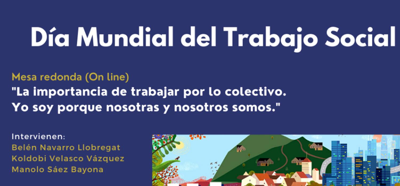 """Mesa redonda online: """"La importancia de trabajar por lo colectivo"""". Por el Día Mundial del Trabajo Social"""