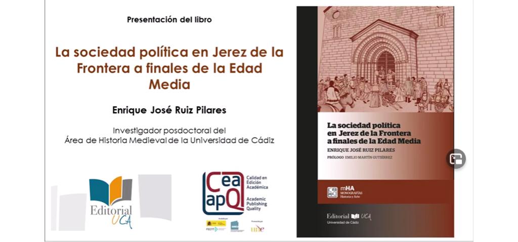 Editorial UCA presenta de forma virtual 'La sociedad política de Jerez de la Frontera a finales de la Edad Media'