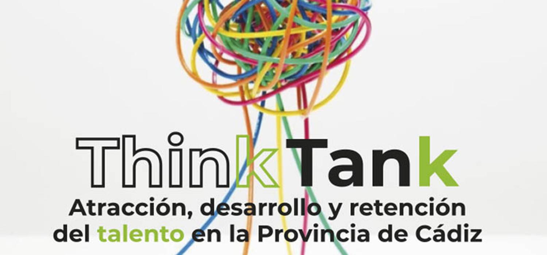 Think Tank: Atracción, desarrollo y retención del talento en la provincia de Cádiz