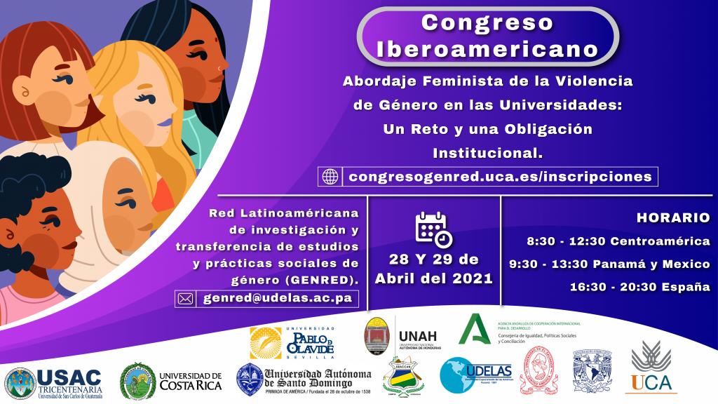 GENRED- Congreso Iberoamericano Abordaje feminista de la violencia de género contra las mujeres en las universidades: Un reto y una obligación institucional