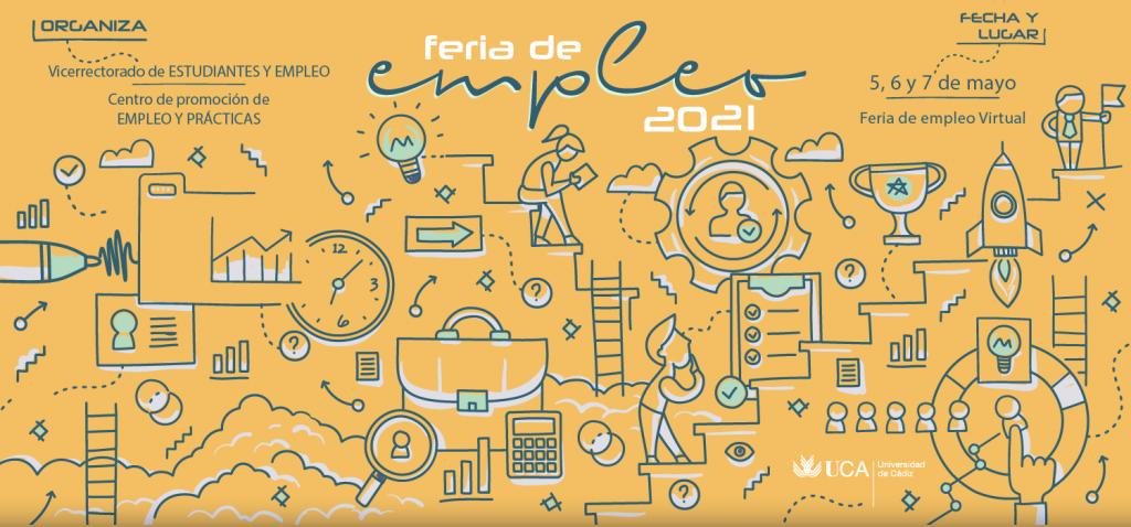 La Feria de Empleo de la UCA 2021 se celebrará virtual los días 5, 6 y 7 de mayo