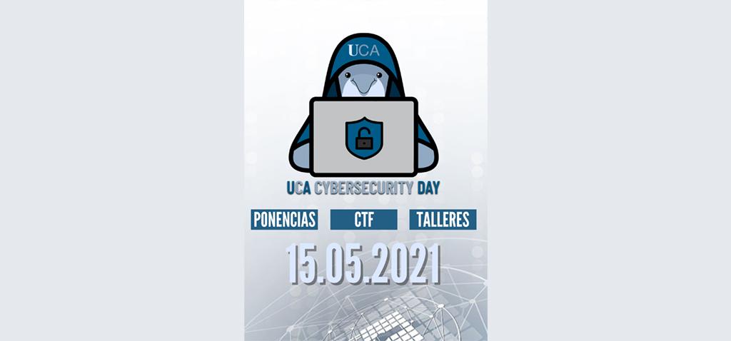 La UCA convoca mañana el evento de seguridad informática 'Cybersecurity Day'
