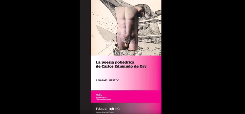 Editorial UCA presenta 'La poesía poliédrica de Carlos Edmundo de Ory'