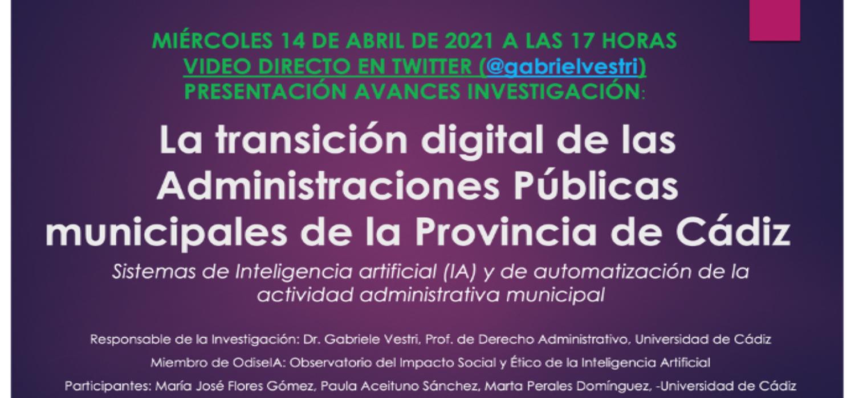 'La transición digital de las Administraciones públicas municipales de la provincia de Cádiz. Sistemas de Inteligencia Artificial (IA) y de automatización de la actividad administrativa'
