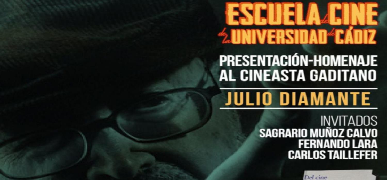 Escuela de Cine | Homenaje al cineasta Julio Diamante