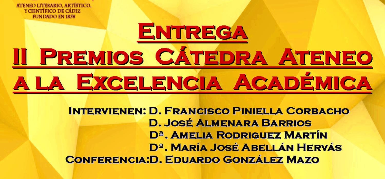 Solemne Entrega II Premios Cátedra Ateneo a la Excelencia Académica