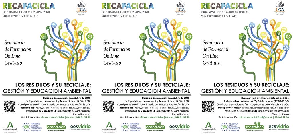 Abierto el plazo para el XI seminario 'Recapacicla' sobre 'Los residuos y su reciclaje: gestión y educación ambiental'